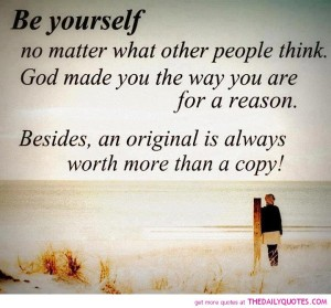 Be-Yourself-god-made-you-for-reason-quote-picture-life-quotes-pics-image