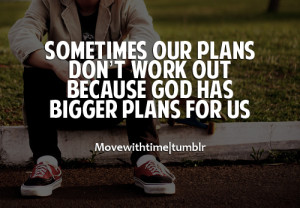 Sometimes-Our-Plans-Dont-Work-Out