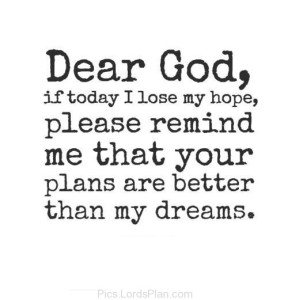 dear-god-if-today-i-lost-my-hope-138